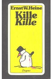 Kille Kille - HEINE, ERNST W. - Régikönyvek