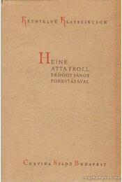 Atta Troll - Heine, Heinrich - Régikönyvek