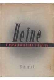 Heine forradalmi versei - Heine, Heinrich - Régikönyvek