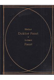 Doktor Faust - Faust - Heine, Heinrich, Lenau, Nikolaus - Régikönyvek