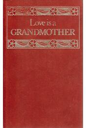 Love is a Grandmother - Helen Exley - Régikönyvek