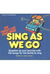 Sing As We Go - Helen Exley - Régikönyvek