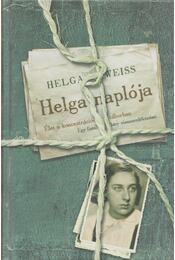 Helga naplója - Helga Weiss - Régikönyvek