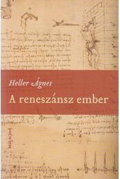 A reneszánsz ember - Heller Ágnes - Régikönyvek
