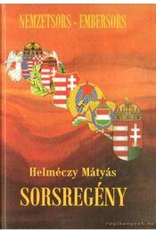 Sorsregény - Helméczy Mátyás - Régikönyvek
