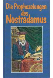 Die Prophezeiungen des Nostradamus - Helmut Werner - Régikönyvek