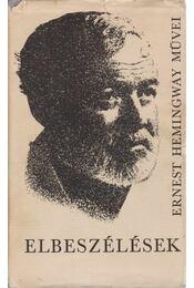 Elbeszélések - Hemingway, Ernest - Régikönyvek