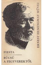 Fiesta / Búcsú a fegyverektől - Hemingway, Ernest - Régikönyvek