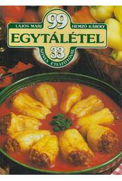 99 egytálétel 33 színes ételfotóval - Hemző Károly, Lajos Mari - Régikönyvek