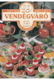 99 vendégváró 33 színes ételfotóval - Hemző Károly, Lajos Mari - Régikönyvek
