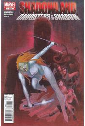 Shadowland: Daughters of the Shadow No. 1. - Henderson, Jason, Rodriguez, Ivan - Régikönyvek