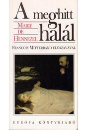 A meghitt halál - Hennezel, Marie De - Régikönyvek