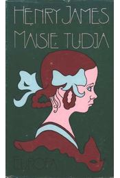 Maisie tudja - Henry James - Régikönyvek