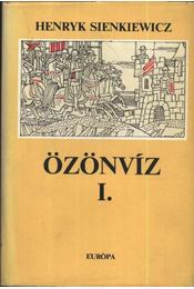 Özönvíz I-II. - Henryk Sienkiewicz - Régikönyvek