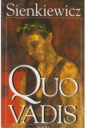 Quo vadis - Henryk Sienkiewicz - Régikönyvek
