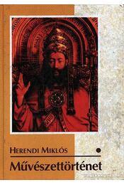 Művészettörténet I. - Herendi Miklós - Régikönyvek