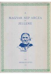 A magyar nép arcza és jelleme - Herman Ottó - Régikönyvek