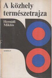A közhely természetrajza - Hernádi Miklós - Régikönyvek