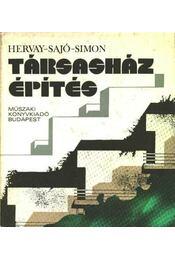 Társasházépítés - Hervay Hugó-Sajtó János, Simon Pál - Régikönyvek