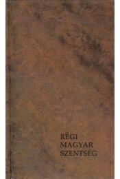 Régi magyar szentség - Hevenesi Gabriel - Régikönyvek