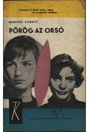 Pörög az orsó - Hewett, Dorothy - Régikönyvek