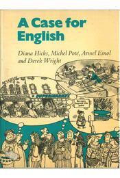 A Case for English - Hicks, Diana, Michel Poté, Armel Esnol, Derek Wright - Régikönyvek