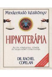 Hipnoterápia - Copelan, Rachel - Régikönyvek
