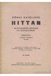 Római katolikus hittan - Vass János - Régikönyvek