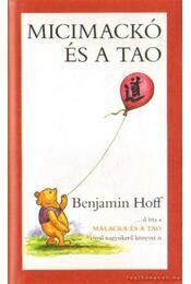 Micimackó és a Tao - Hoff, Benjamin - Régikönyvek