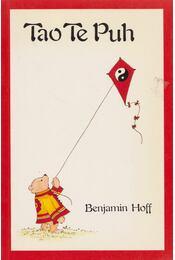 Tao Te Puh - Hoff, Benjamin - Régikönyvek
