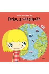 Terka, a világutazó - Hohol Ancsa - Régikönyvek