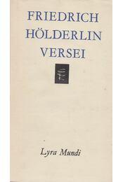 Friedrich Hölderlin versei - Hölderlin, Friedrich - Régikönyvek