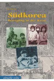 Südkorea - Bewegung in der Krise - Holger Heide - Régikönyvek