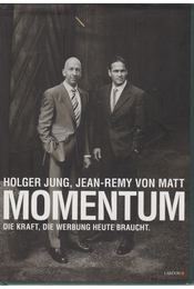 Momentum - Holger Jung, Jean-Remy von Matt - Régikönyvek