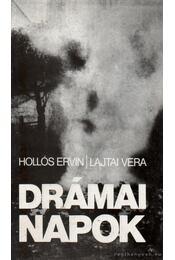 Drámai napok (1956. október 23 - november 4.) - Hollós Ervin, Lajtai Vera - Régikönyvek
