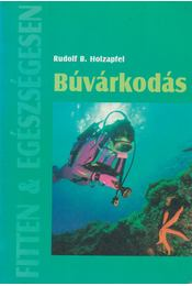 Búvárkodás - Holzapfel, Rudolf B. - Régikönyvek