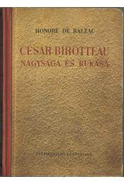 César Birotteau nagysága és bukása - Honoré de Balzac - Régikönyvek