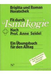 Fit durch Ismakogie - Horatschek, Brigitta, Horatschek, Roman - Régikönyvek