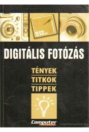Digitális fotózás - Horváth Annamária - Régikönyvek