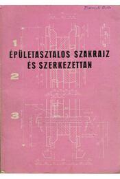 Épületasztalos szakrajz és szerkezettan - Horváth Géza - Régikönyvek