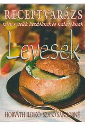 Levesek - Horváth Ildikó, Szabó Sándorné - Régikönyvek