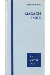 Madách Imre - Horváth Károly - Régikönyvek