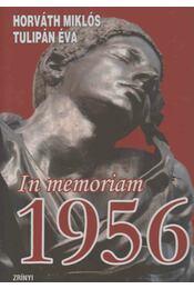In memoriam 1956 - Horváth Miklós, Tulipán Éva - Régikönyvek