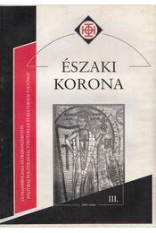 Északi Korona III. 2003. május - Horváth Róbert - Régikönyvek