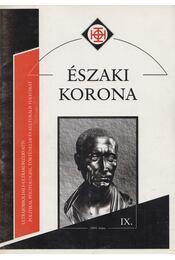 Északi Korona IX. 2004. május - Horváth Róbert - Régikönyvek