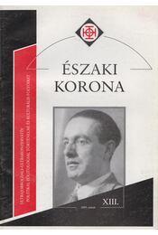 Északi Korona XIII. 2005. január - Horváth Róbert - Régikönyvek