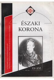 Északi Korona XV-XVI. 2005. július - Horváth Róbert - Régikönyvek