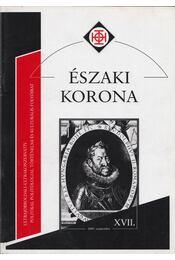 Északi Korona XVII. 2005. szeptember - Horváth Róbert - Régikönyvek