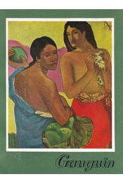 Gauguin 1848-1903 - Horváth Tibor - Régikönyvek