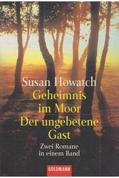 Geheimnis im Moor / Der ungebetene Gast - Howatch, Susan - Régikönyvek